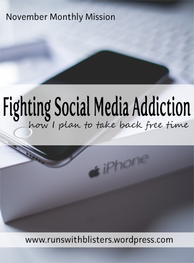Fighting Social Media Addiction: how I plan to take back free time | Runs With Blisters Blog